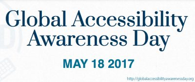 Global Accessibility Awareness Day 2017